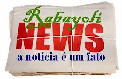 RABAYOLI NEWS - A NOTICIA LEVADO A SÉRIO
