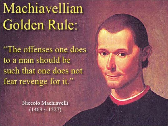 Machiavelli Quotes About Government Quotesgram