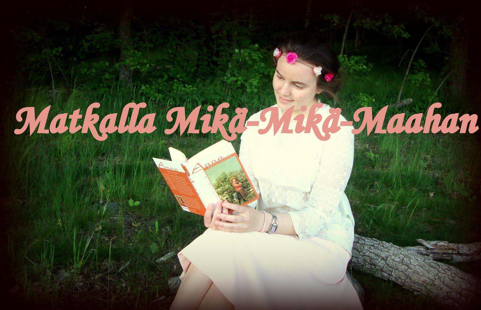 Tartu kirjaan ja lähde matkaani mielikuvituksen Mikä-Mikä-Maahan!