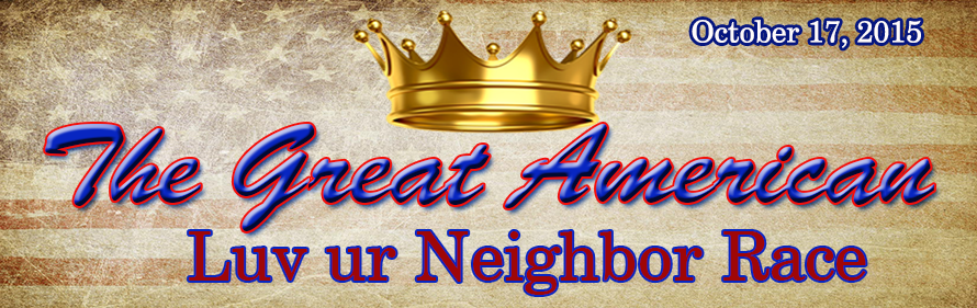 The Great American Luv Your Neighbor Race