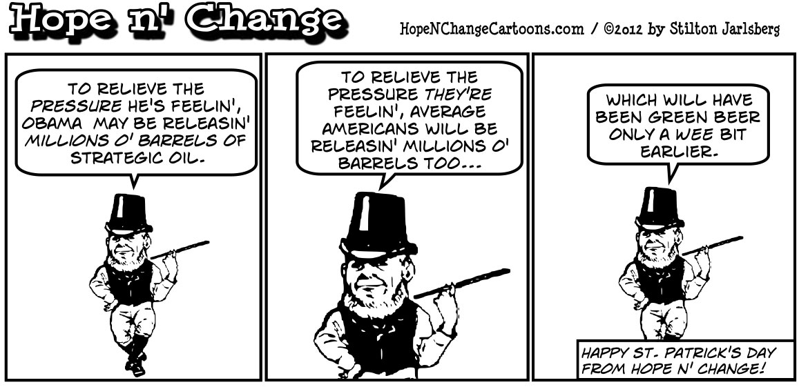 Barack Obama considers releasing strategic oil reserves to save his sorry ass, hopenchange, hope n' change, hope and change, stilton jarlsberg, tea party, political cartoon