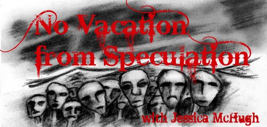 No Vacation from Speculation
