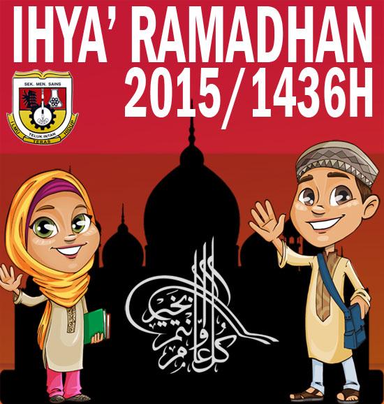 Beramal Menerusi Ihya Ramadhan 1436H (2015)