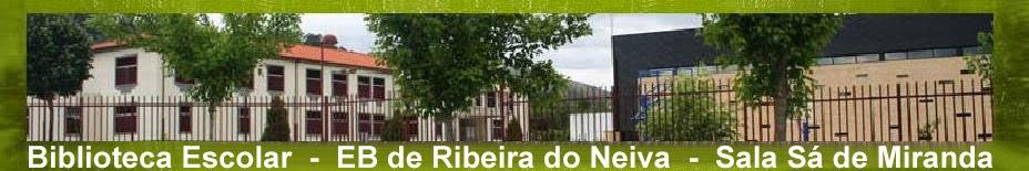 Biblioteca Escolar - EB Ribeira do Neiva - Sala Sá de Miranda