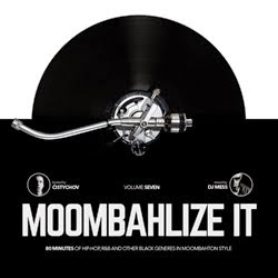 MOOMBAHLIZE IT VOL.7