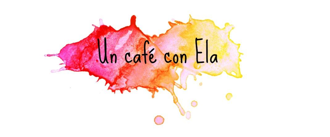 Un café con Ela