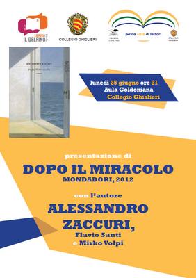 Dopo il miracolo, incontro con Alessandro Zaccurri, Libreria il Delfino Pavia