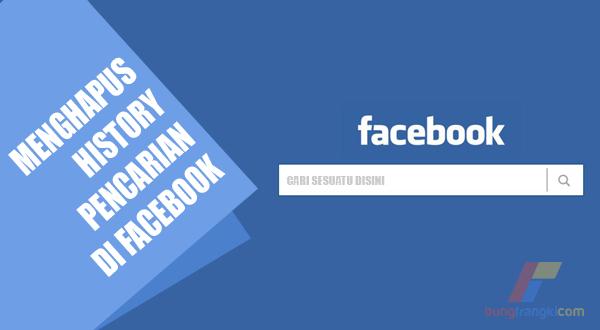 2 Cara Menghapus History Pencarian di Facebook