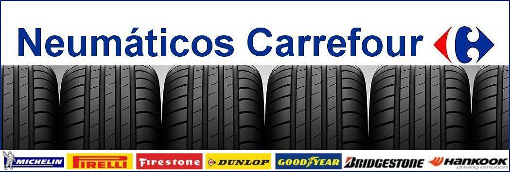 Neumáticos Carrefour | Neumáticos 2X1 | OFERTAS