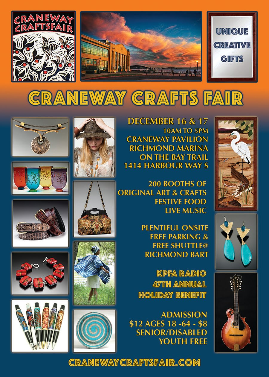 12/15 & 12/16 : Craneway Crafts Fair in Richmond: 200 Booths of Original Art & Craft