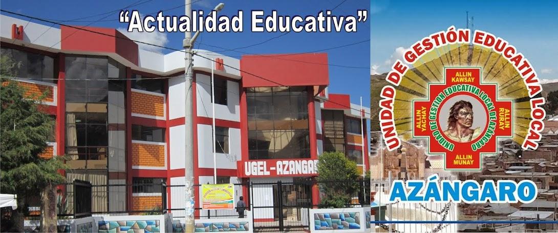 """ACTUALIDAD EDUCATIVA"""