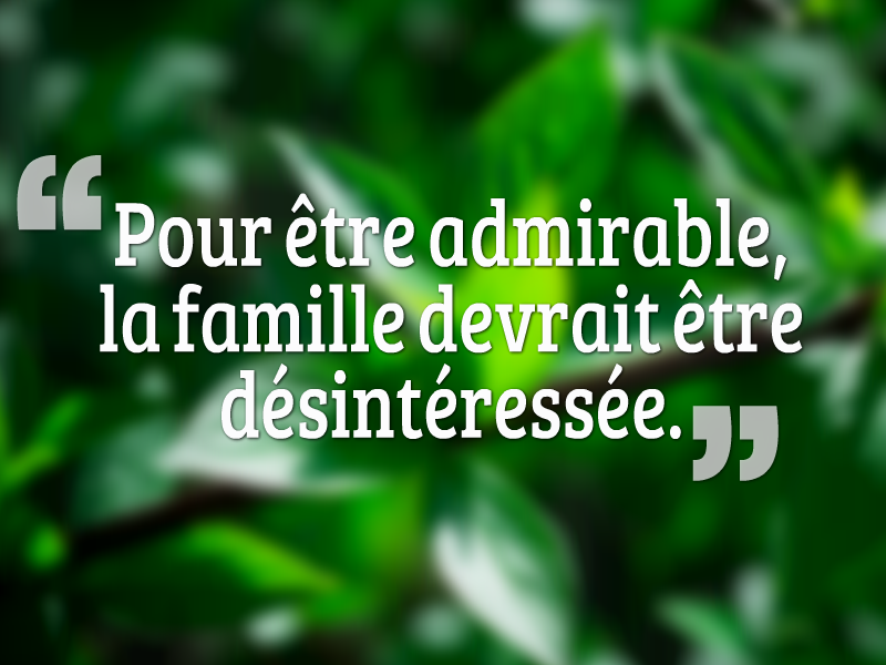 Fabuleux phrase sur la famille la grande collection - belle citation sur la  NY63