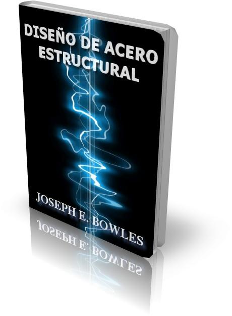 Dise O De Acero Estructural Joseph E Bowles Descargar