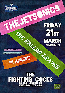 Retro Man Blog Presents: The Jetsonics + The Fallen Leaves + The Transients March 21st