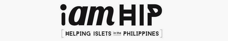 I am HIP [Helping Islets in the Philippines]