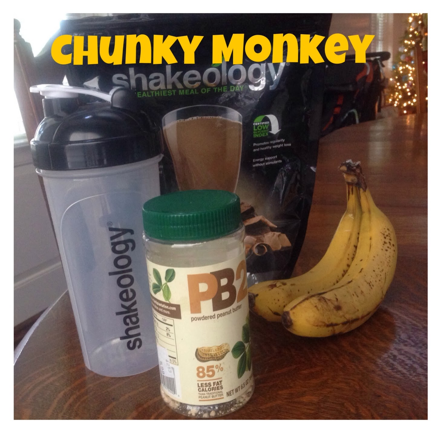 Motivational Mom: Chunky Monkey Shakeology