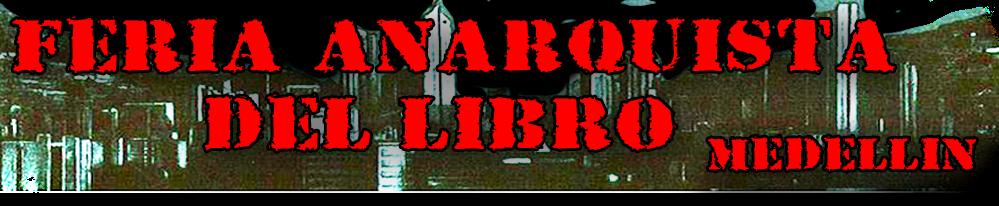 Feria Anarquista del Libro y el Fanzine Medellin