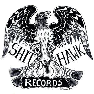 Shit Hawk Records