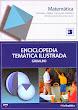Enciclopedia Temática Ilustrada Grijalbo - Matemática - MEDIASAT - Perú - 2003