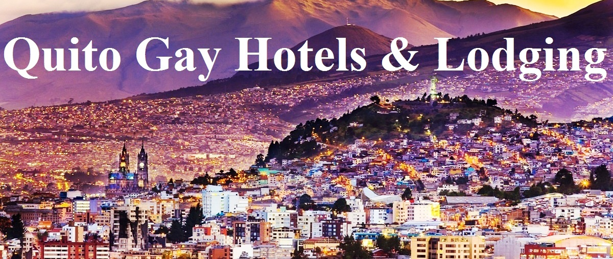 QUITO GAY HOTELS & LODGING