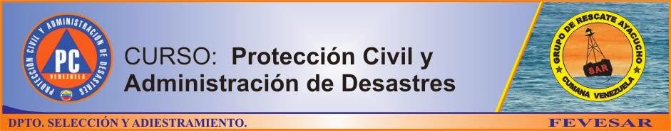 CURSO: Protección Civil y Administración de Desastres