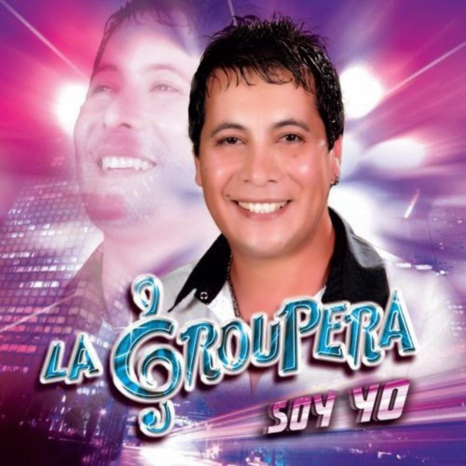 La Groupera - Soy Yo (2013)