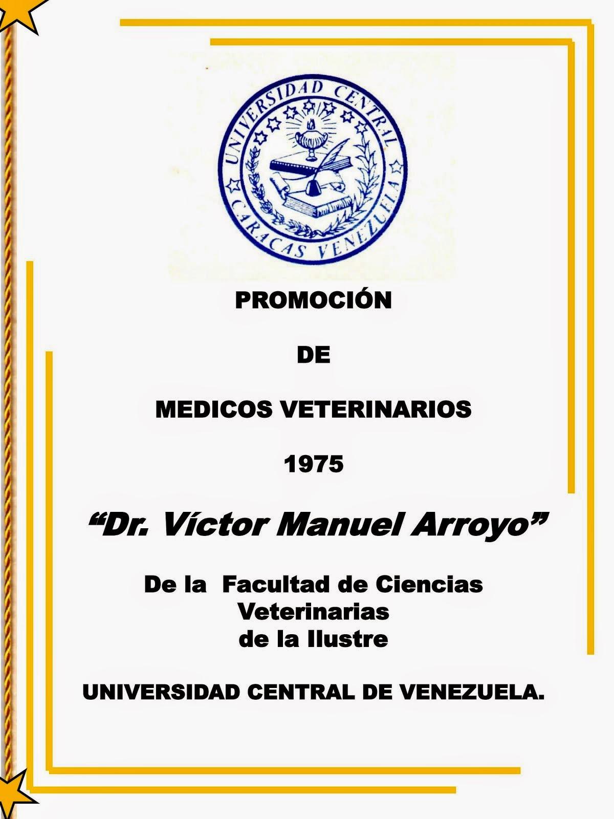 PROMOCION DR. VICTOR MANUEL ARROYO