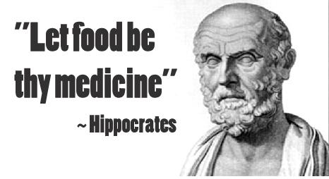 HIPÓCRATES: Deja que tu comida sea tu medicina y que tu medicina sea tu comida