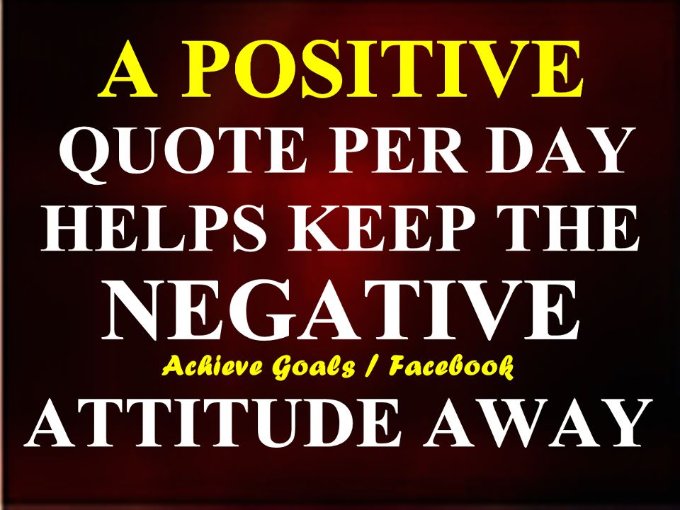 love life dreams a positive quote per day helps keep the