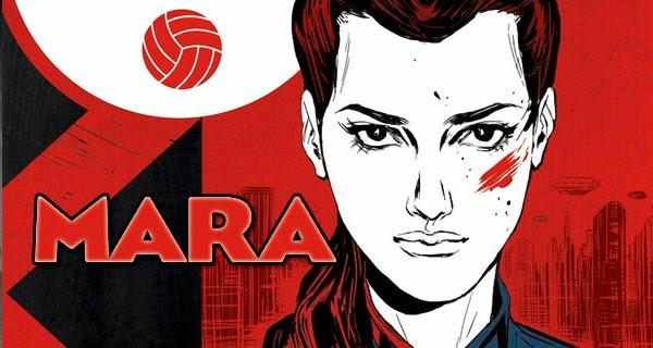 """Reseña del cómic """"Mara"""" de Brian Wood"""
