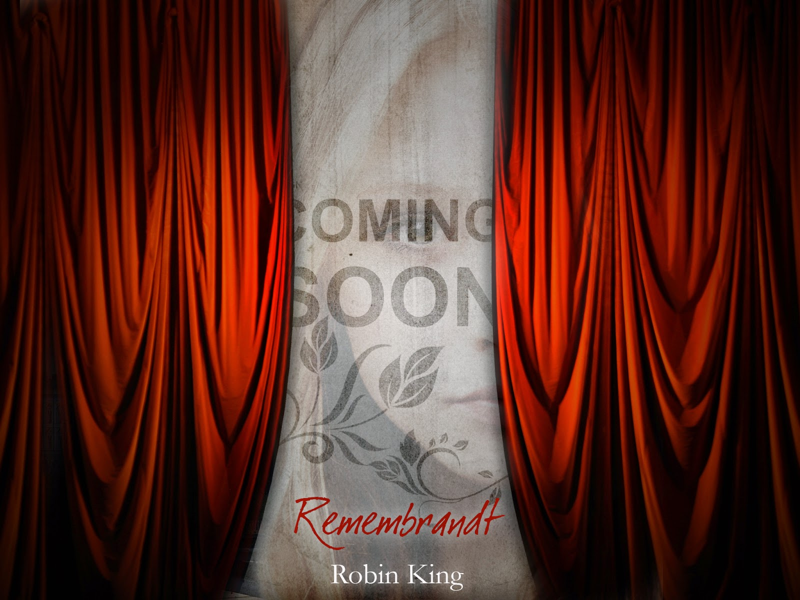 Partial cover reveal of Remembrandt by Robin King