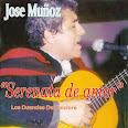 """""""JOSE MUÑOZ"""" Serenata de Amor"""