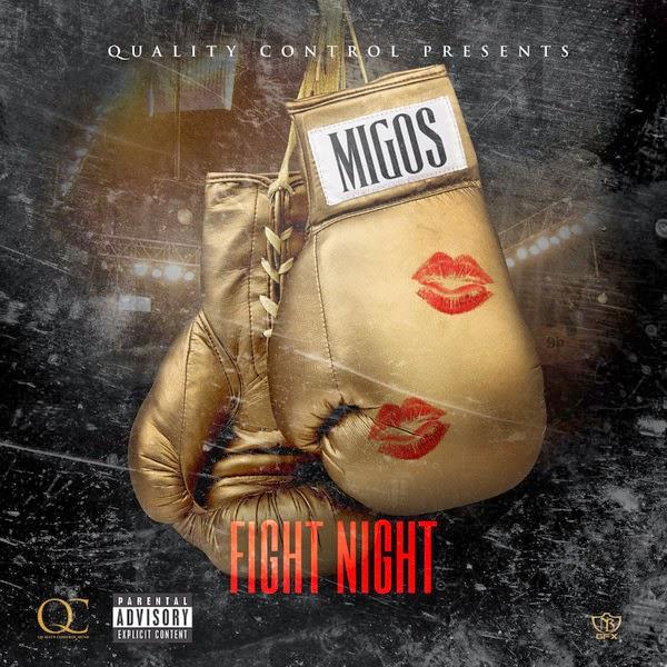 Migos - Fight Night - Single  in Genre: Hip-Hop/Rap Cover