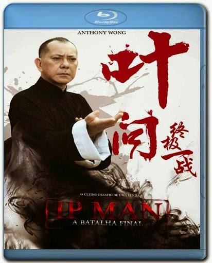 Ip Man A Batalha Final AVI BDRip Dual Audio + RMVB Dublado + BRRip + Bluray 720p e 1080p