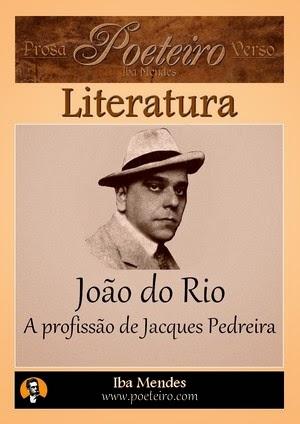 """João do Rio: """"A profissão de Jacques Pedreira"""