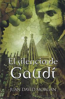 Portada del libro JUAN DAVID MORGAN - El silencio de Gaudí