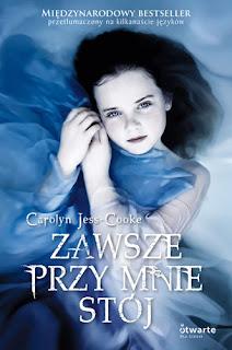http://swiatinny.blogspot.com/2011/08/carolyn-jess-cooke-zawsze-przy-mnie.html