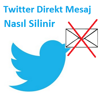 Twitter Gelen Direkt Mesajlar Nasıl Silinir