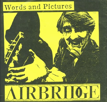 Airbridge (UK) - Words and Pictures (1983)
