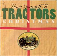 The Tractors: Have Yourself A Tractors Christmas (1995)