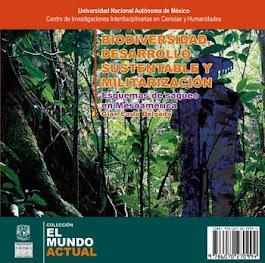 Biodiversidad, desarrollo sustentable y militarización