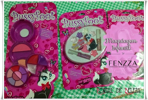 Linha Pussyfoot Fenzza Make Up