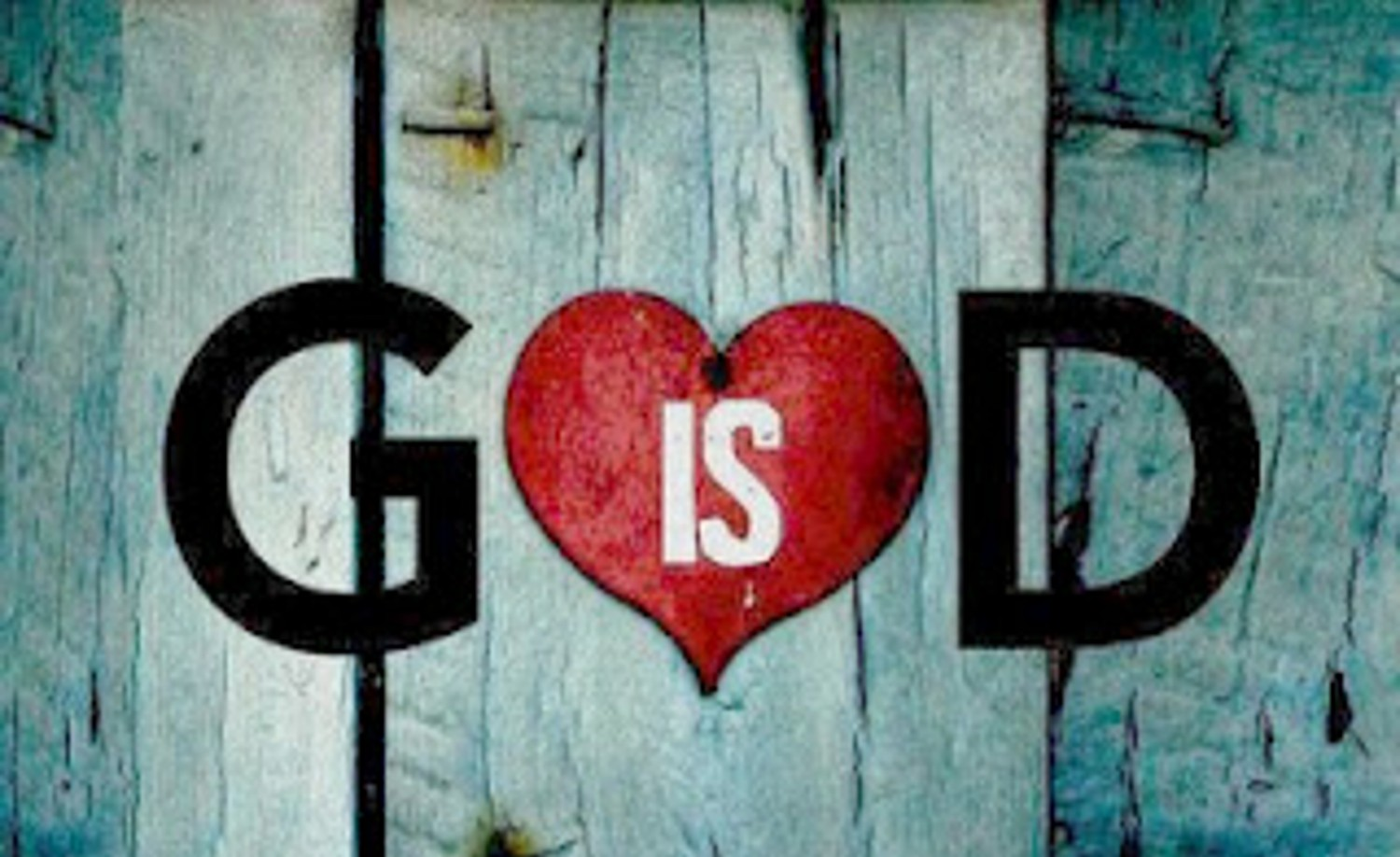 god is love Because god is love, i know he loves me no matter what, and he helps me to love others as i love myself.