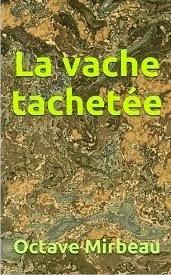 """""""La Vache tachetée"""", 2014"""