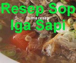 Resep Sop Tulang Iga Sapi Enak dan Segar