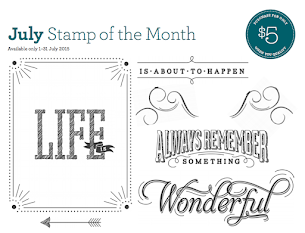 July Stamp Of The Month - Life is Wonderful