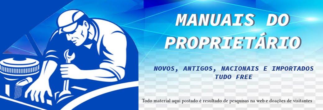 MANUAIS DO PROPRIETÁRIO