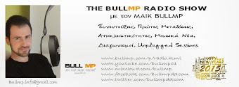 Συντονιστείτε και ακούστε το BullMp Radio Show