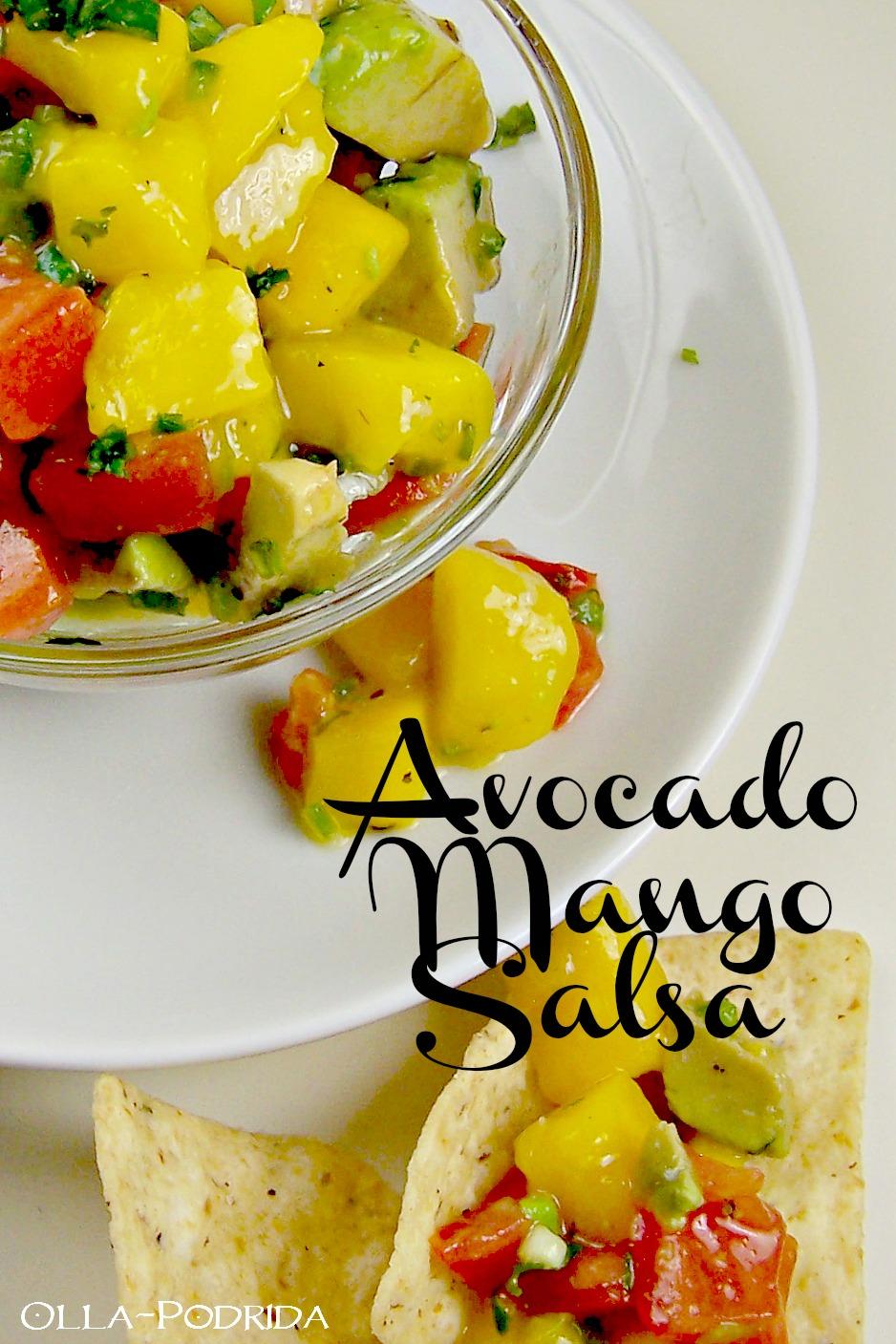 Olla-Podrida: Avocado Mango Salsa