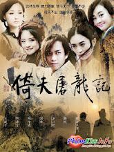 Tân Ỷ Thiên Đồ Long Ký 2012 (trọn Bộ) - 2012